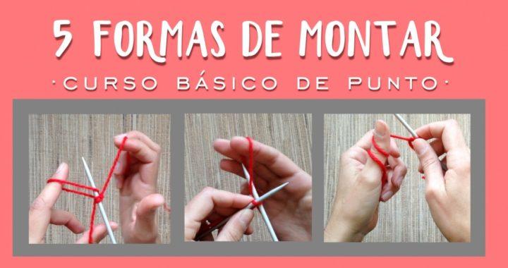 5 maneras de MONTAR PUNTOS | Aprender a tejer punto (tricot / dos agujas)