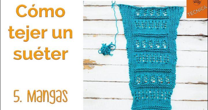 Cómo tejer un suéter en dos agujas 5: Mangas -  Soy Woolly