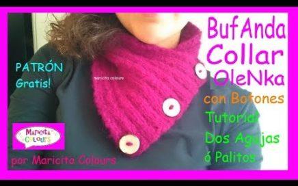 """Cómo tejer una  Bufanda con Botones en dos Agujas """"Olenka"""" Tutorial por Maricita Colours"""