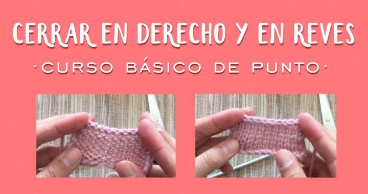 CERRAR PUNTOS | Aprender a tejer punto (tricot / dos agujas)