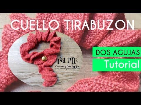 CUELLO DOS AGUJAS 🌺 modelo tirabuzón 🌺 Tutorial