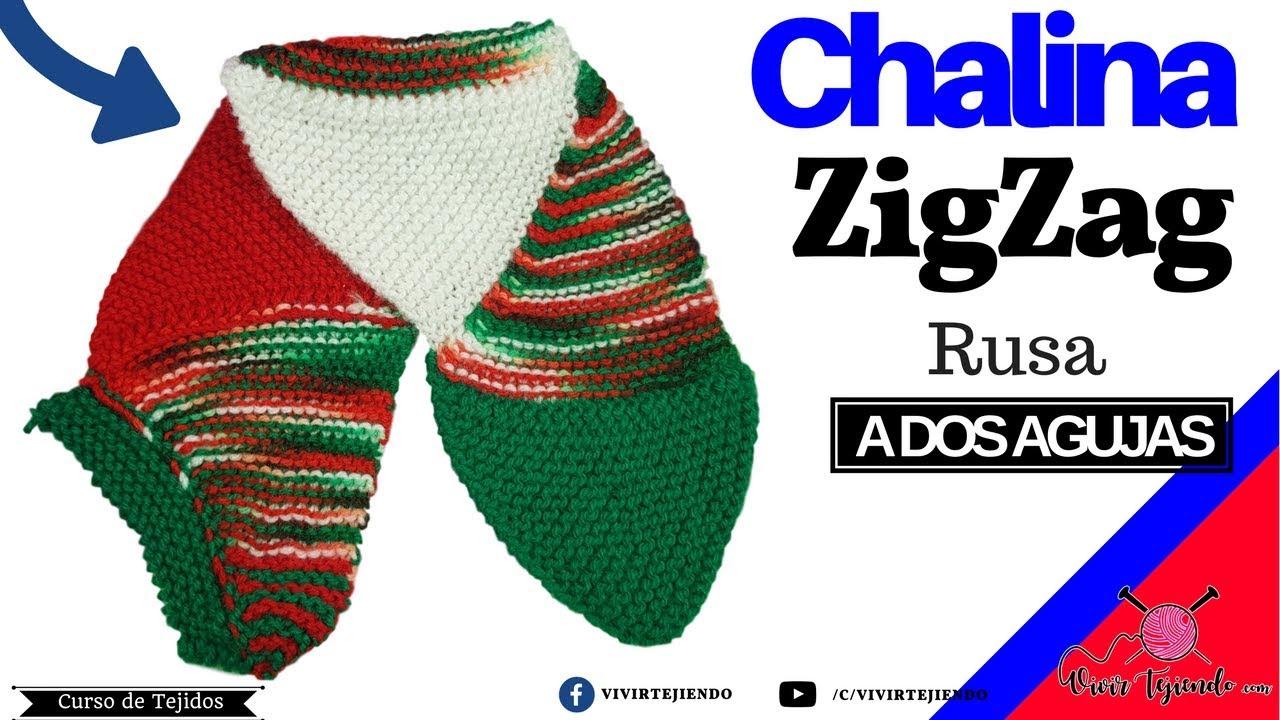 Chalina ZigZag estilo Ruso a dos agujas | aprende a tejer chalinas Full HD