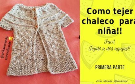 Como tejer Chaleco para niña, facil tejido a dos agujas, Primera parte!!