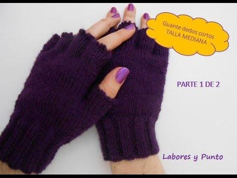 Como tejer estos guantes talla mediana a dos agujas. Parte 1 de 2