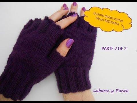 Como tejer guantes talla mediana a dos agujas. Parte 2 de 2
