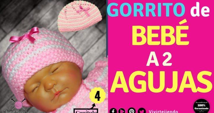 Gorrito de Bebe a Dos Agujas | Tutorial d Roponcito/Ajuar  4-5