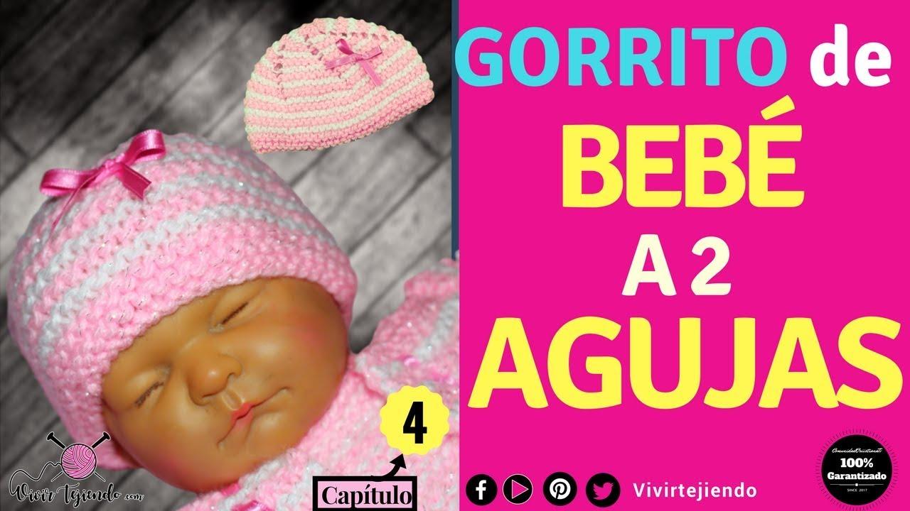 Gorrito de Bebe a Dos Agujas   Tutorial d Roponcito/Ajuar  4-5