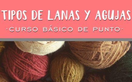 MATERIAL BÁSICO | Aprender a tejer punto (tricot / dos agujas)