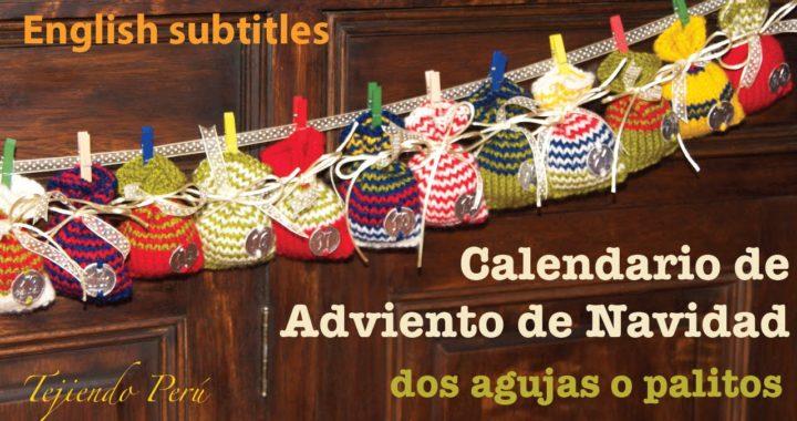 Mini tutorial # 10: Calendario de Adviento (Navidad) con bolsitos tejidos en 2 agujas