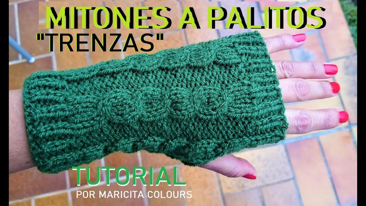 """Mitones Guantes """"TRENZAS""""  Dos Agujas Palitos Tutorial por Maricita Colours"""