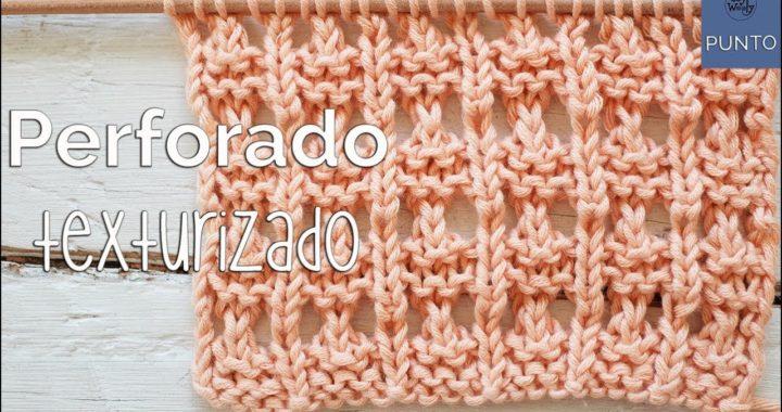Punto Perforado Texturizado: para tejer cuellos y chalecos dos agujas