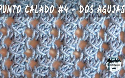 Punto calado #4 - Dos agujas, tricot, calceta - Tutorial paso a paso