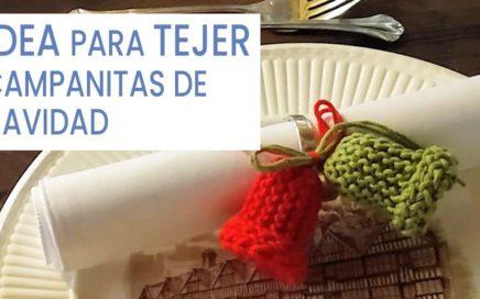 Tejer Campanitas como adorno 🎄 Navidad con 2 agujas paso a paso. Idea