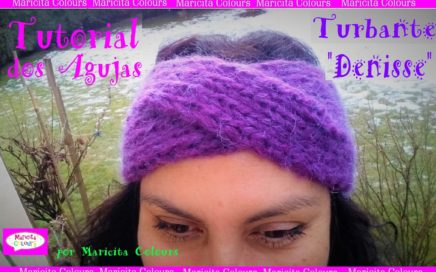 "Turbante a dos agujas Palitos ""Denisse"" por Maricita Colours Tutorial Gratis!"