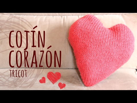Tutorial Cojín Corazón San Valentín Tricot | Dos Agujas