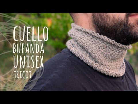 Tutorial Cuello Bufanda Unisex Tricot | Dos Agujas