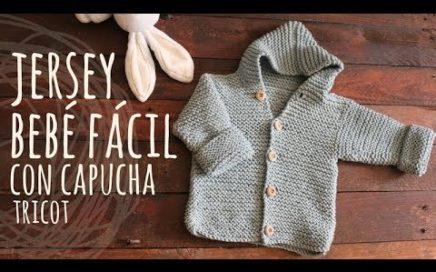 Tutorial Jersey Capucha Bebé Fácil y Rápido Tricot   Dos Agujas