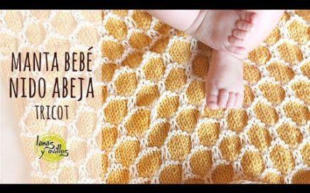 Tutorial Manta Bebé Fácil | Punto Nido de Abeja | Tricot - Dos Agujas