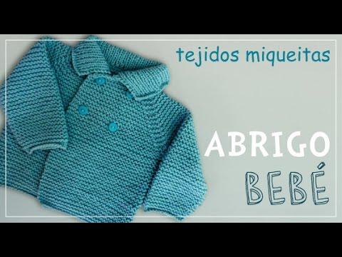 Tutorial para tejer abrigo para niño o niña en dos agujas (subtitles available)
