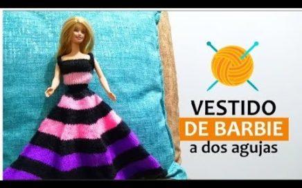 * Vestido Barbie a dos Agujas o Palitos * Vestido Largo Tutorial*