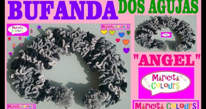 """Bufanda Bebé en Dos agujas """"Angel"""" Todas las TALLAS Tutorial por Maricita Colours"""
