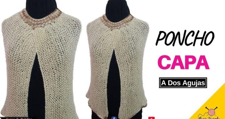 Cómo tejer Capa Poncho Dos Agujas o Palitos paso a paso tutorial completo | Vivirtejiendo