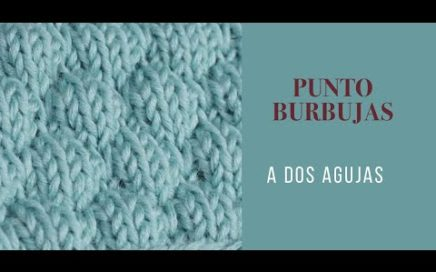 COMO TEJER PUNTO BURBUJAS O GLOBITOS ►2 AGUJAS ► super facil ► ideal para niños ► Bubble stitch