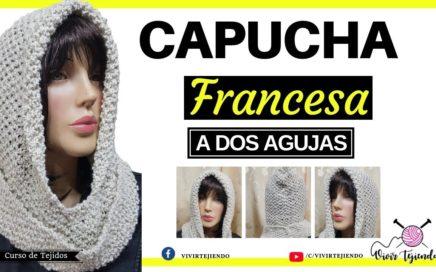 Capucha Francesa a dos Agujas | Como tejer Capcuhas | Vivirtejiendo
