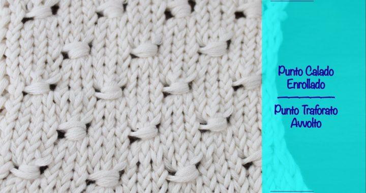 Tutorial paso a paso - como tejer Punto Calado enrollado a dos agujas