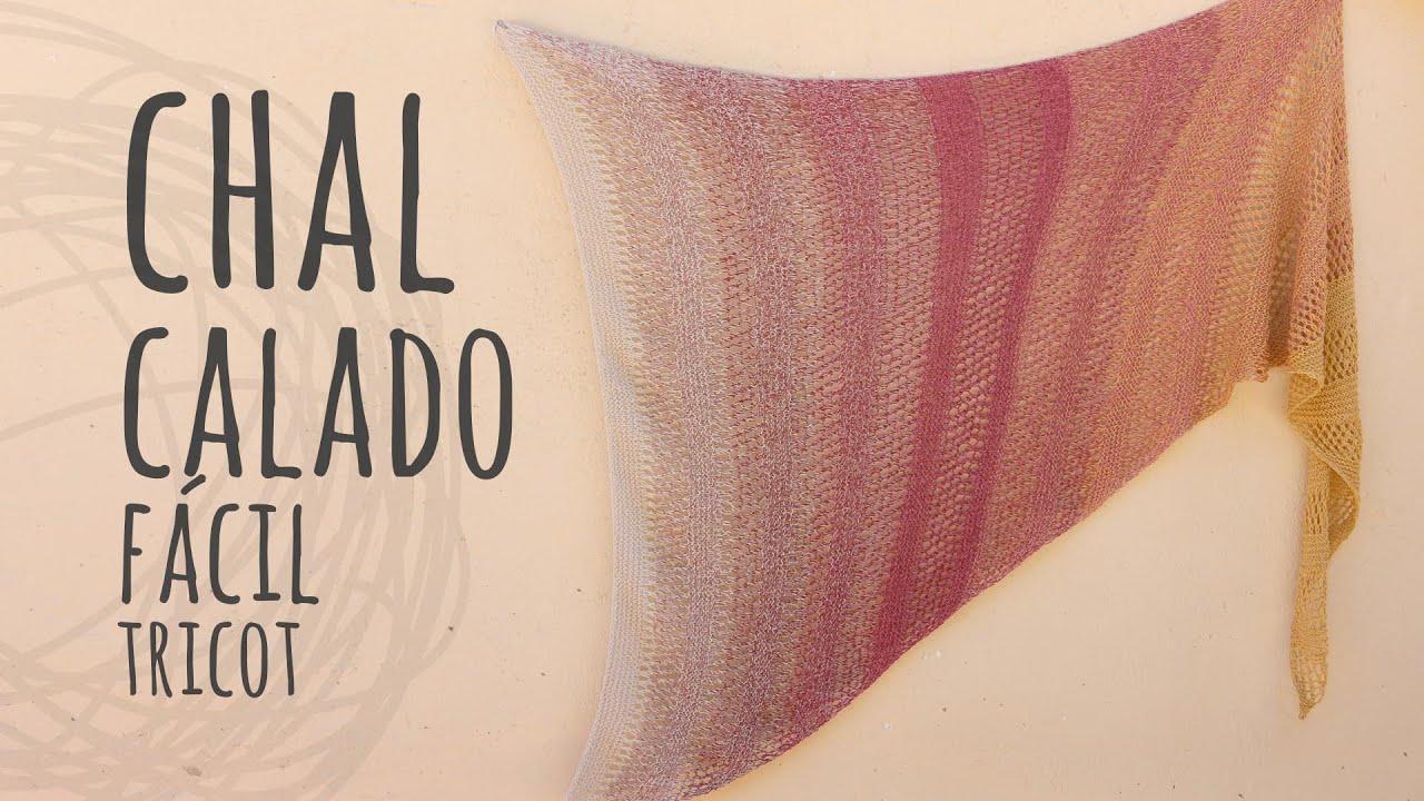 Tutorial Chal Calado Fácil Triangular | Tricot o Dos Agujas | Lanas y Ovillos